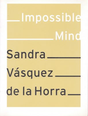 Impossible Mind. 96 pages Publisher: Verlag f. mod. Art; Edition: 1st, 2007 in English, German, Italian ISBN: 3939738735
