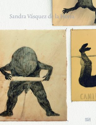 Sandra Vásquez de la Horra - Hatje Cantz Verlag. Texts by Alexander van Grevenstein, Jonas Storsve in German English, French. 2010. 184 pages, 136 Fig., bound. 25,70 x 33,60 cm. ISBN 978-3-7757-2655-9
